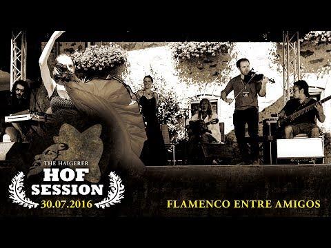 Flamenco entre Amigos | Live bei der »Haigerer Hof Session 2016«