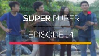 Super Puber - Episode 14