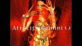 Watch Atrocity Gemini video