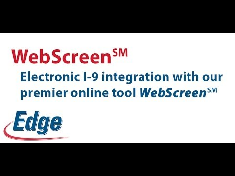 Electronic I 9 Service Now Integrated with WebScreen - Edge Information management
