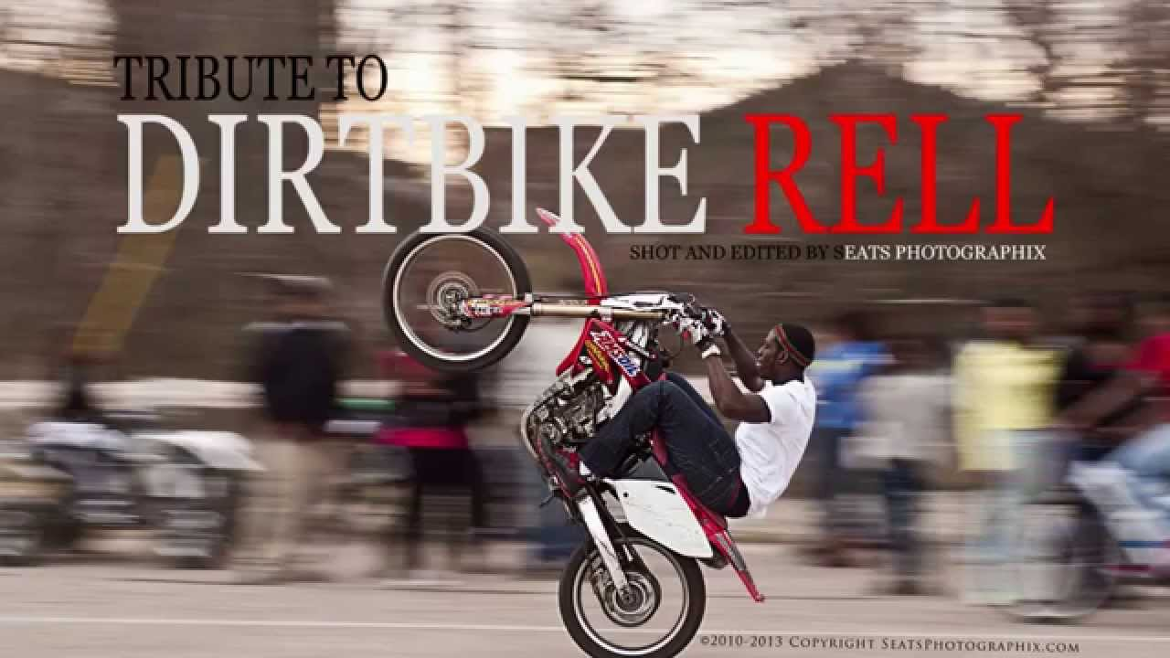 Dirt Bike Rell Tribute Sphotographix Youtube