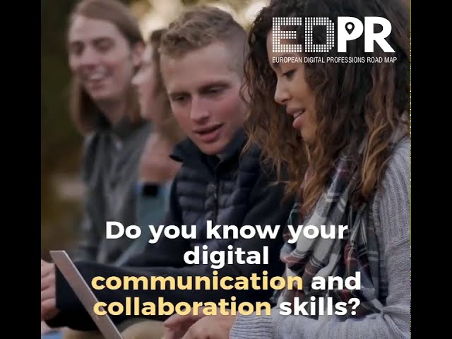 Communication and Collaboration: Digital Competence Framework