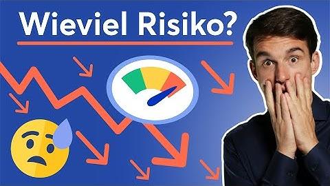 Wieviel RISIKO verkraftet deine Geldanlage? | Erfolgreich Passiv Investieren Lernen #2