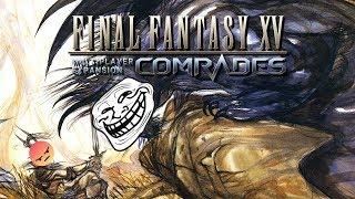 #7 PICCOLO SFOGO PRE FINALE - Final Fantasy XV Comrades [Wui Play]