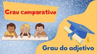 Grau comparativo - Português 1º ciclo - O Troll explica...