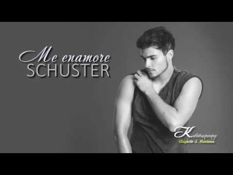 NUEVO Single Me enamore Augusto Schuster