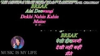 Aisi Deewangi Dekhi Nahin Kahin - Karaoke With Lyrics