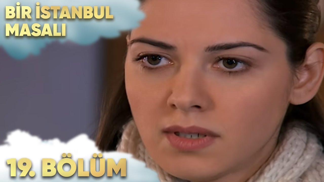 Bir İstanbul Masalı 19. Bölüm