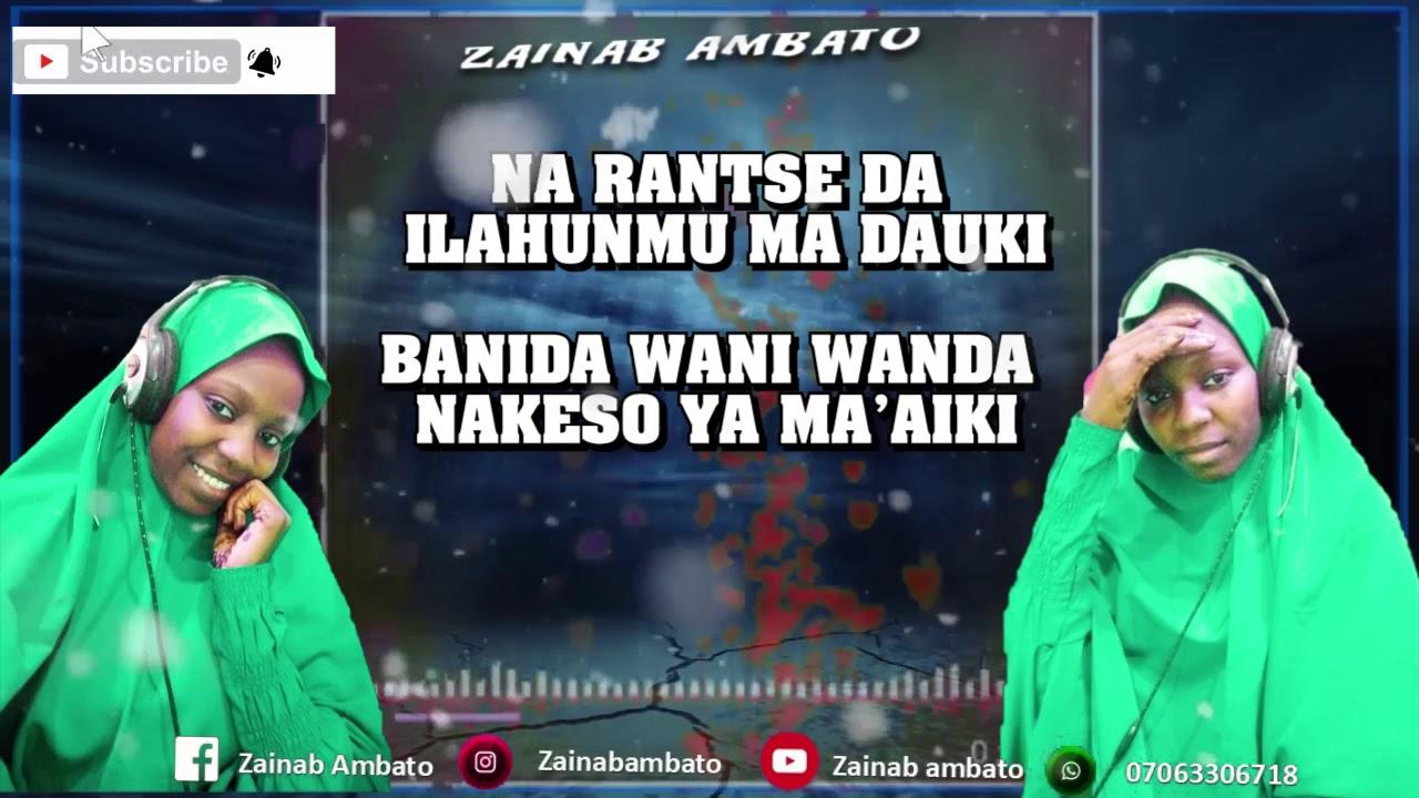 Download Zainab Ambato ( _Gani_Aso ) video lyrics