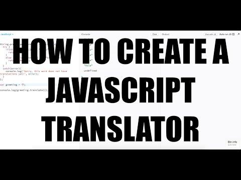 How To Create A JavaScript Translator