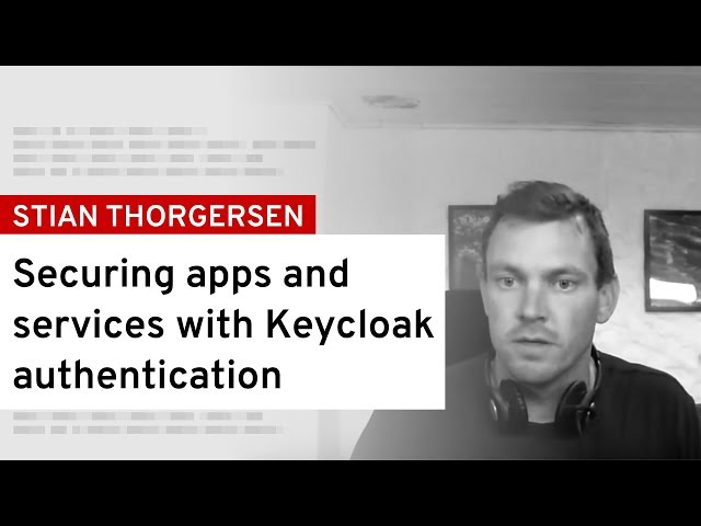 [DevNation Live] Securing apps and services with Keycloak
