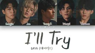 ♥ day6 (데이식스) – i'll try (노력해볼게요) korean, romanization with english lyrics 한국어 가사 ★ don't forget to subscribe for more color coded lyrics!! watch it in hd!...