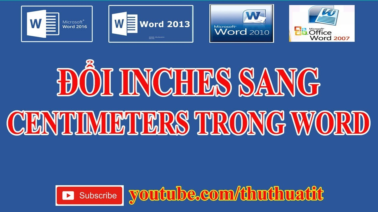 Đổi Inches sang Centimeters trong Word 2016 - Convert Inches to Centimeters In Word 2016
