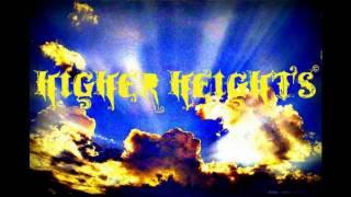 Higher Heights 09' [ Better Dayz ] Vid 2 Mp3
