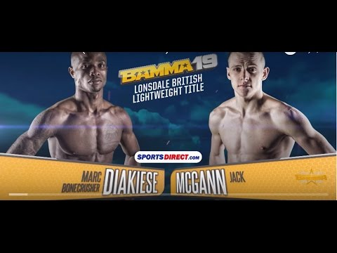 BAMMA 19: (Co-Main Event) Marc Diakiese vs Jack McGann