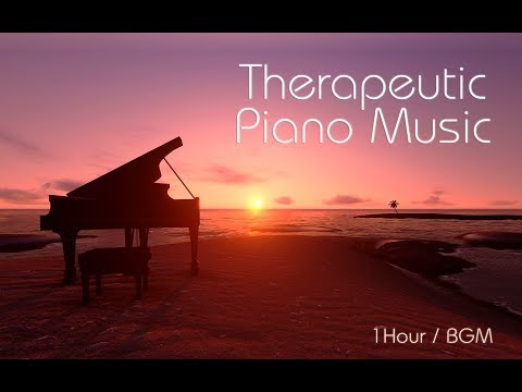 ★1 Hour★ Therapeutic Piano Music to Help You Relax, Focus, Study, or Simply Fall Asleep