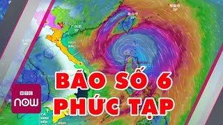 Bão số 6 diễn biến rất phức tạp, người dân cần đề phòng | Tin tức Việt Nam mới nhất | TT24h