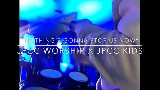 "JPCC Worship - ""NOTHING'S GONNA STOP US NOW"" (JPCC Kids Drum Cam)"