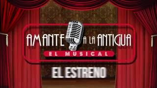 ESTRENO Amante a la Antigua - 2016 - Teatro Centro de Arte