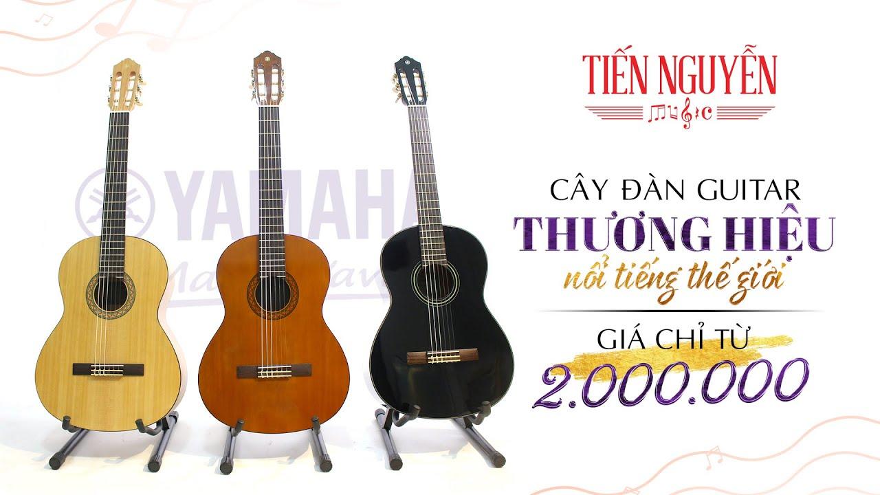 Đập hộp 3 phiên bản Guitar Yamaha C40 chính hãng | Thương hiệu nổi tiếng Thế Giới mức giá chỉ từ 2tr