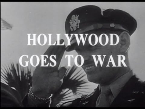 Hollywood & the Stars: Hollywood Goes to War