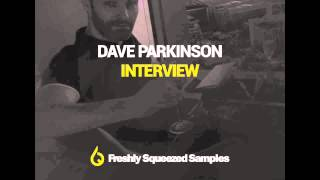 Dave Parkinson Interview
