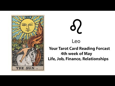 General Tarot Card Reading for Leo for 4th of May | Life, Work, Money, Relationships