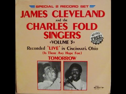 (On The) Battlefield For My Lord (1978) James Cleveland and The Charles Fold Singers