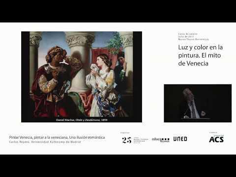 Pintar Venecia, pintar a la veneciana / Carlos Reyero, Universidad Autónoma de Madrid