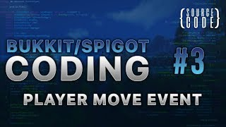 Bukkit Coding - PlayerMoveEvent - Episode 3