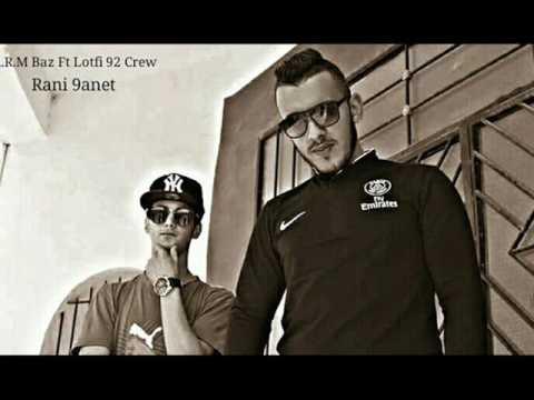 Lotfi Feat A.R.M Baz #92 Crew ( رانـي قانـط ) Rap Algerian 2017