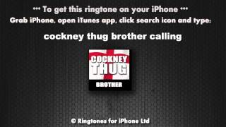 Cockney Thug Brother Calling Ringtone