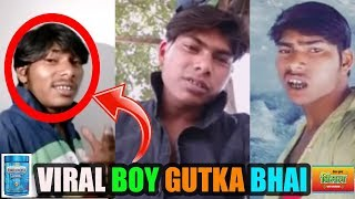 Musically Ka Naya Sitara Rohit Kumar |LATEST VIDEO OF GUTKA BHAI | Funny Videos Of Gutka Bhai ||