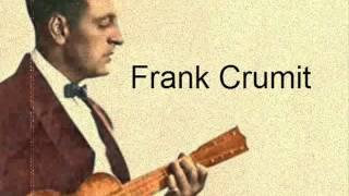 Frank Crumit - Get Yourself A Broom And Sweep Your Troubles Away 1924