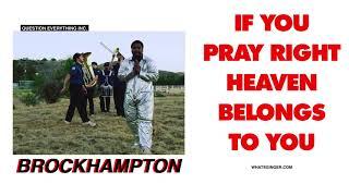 IF YOU PRAY RIGHT (HEAVEN BELONGS TO YOU)