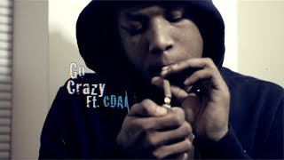 Repeat youtube video RondoNumbaNine Ft. Cdai - Go Crazy [OFFICIAL VIDEO] Shot By @RioProdBXC