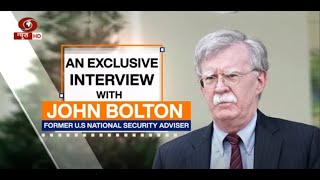 An Exclusive Interview with Former U S  National Security Adviser John Bolton