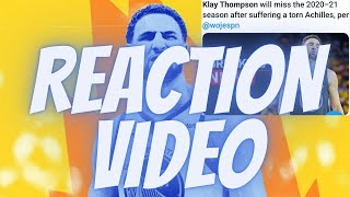 Klay Thompson Out For 2020-21 Season (Reaction Video)