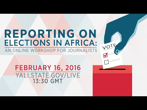 Reporting on Elections in Africa: An Online Workshop for Journalists