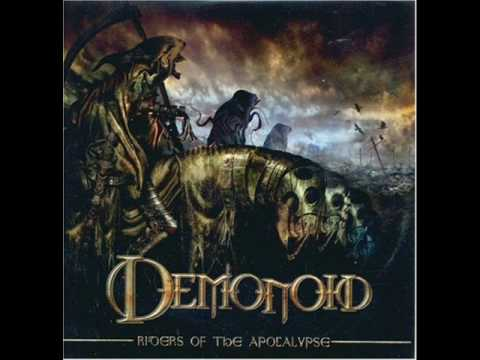 Demonoid - End Of Our Times (Album - Riders Of The Apocalypse)