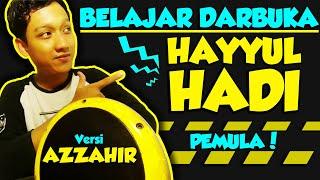 Download Lagu DARBUKA HAYYUL HADI PEMULA    Tutorial DARBUKA SHOLAWAT mp3