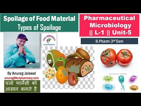 Spoilage Of Food Material || L-1 Unit-5 Microbiology