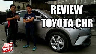 Review Toyota CHR Indonesia by Infomotif