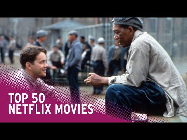 Best 50 Movies on Netflix