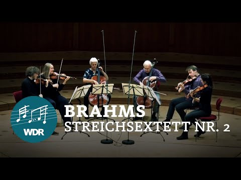 Johannes Brahms: String Sextet No. 2 In G Major Op. 36 | WDR ChamberPlayers [HD]