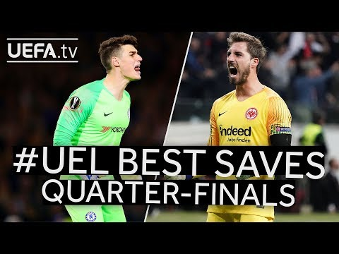 ARRIZABALAGA, TRAPP, #UEL BEST SAVES: Quarter-finals