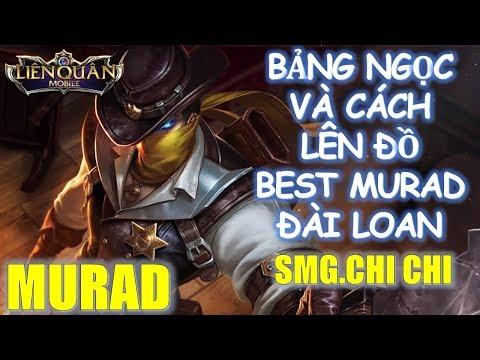 Cách lên đồ và bảng ngọc MURAD của Best Murad Đài Loan SMG.ChiChi Liên Quân Mobile