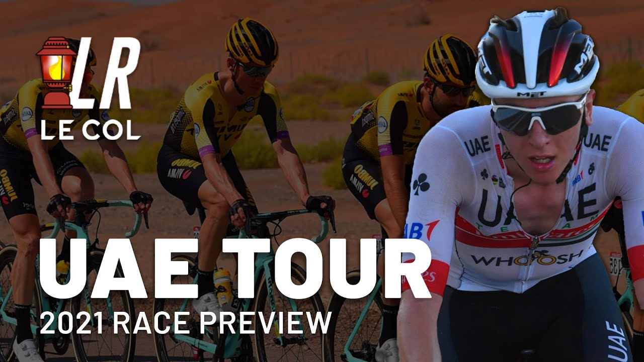 UAE Tour 2021 Preview | Lanterne Rouge Cycling Podcast x Le Col - YouTube