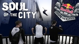 Soul of the City - RED BULL RUN THE CITY - Rilla Hops