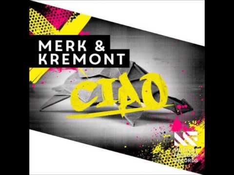 Merk & Kremont - CIAO (Extended Mix)